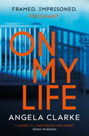 On My Life by Angela Clarke